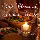 Soft Classical Dinner Music de Various Artists