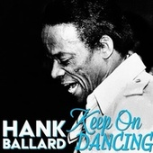 Keep on Dancing de Hank Ballard