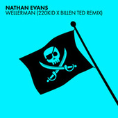 Wellerman (Sea Shanty / 220 KID x Billen Ted Remix) von Nathan Evans