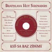 Keď sa raz zídeme by The Bratislava Hot Serenaders