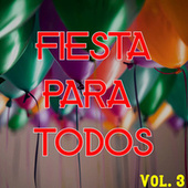 Fiesta Para Todos Vol. 3 by Various Artists