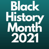 Black History Month 2021 van Various Artists