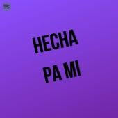 Hecha Pa Mi (Cover) by Dra-Ko