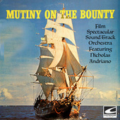 Mutiny On The Bountry (feat. Nicholas Andriano) by Film Spectacular Sound Track Orchestra