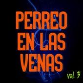 Perreo En Los Venas Vol. 5 de Various Artists