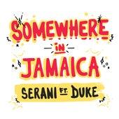Somewhere in Jamaica de Serani