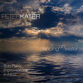 Dancing on Water von Peter Kater