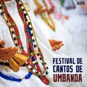 Festival de Cantos de Umbanda - Fé, Humildade e Paz by Vários Artistas