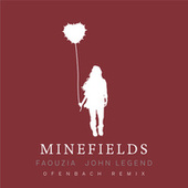 Minefields (Ofenbach Remix) by Faouzia