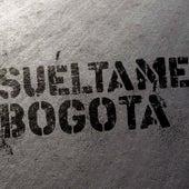 Suéltame, Bogotá de Diamante Electrico