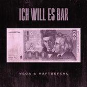 Ich will es Bar von Vega