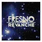 Revanche de Fresno