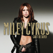 Can't Be Tamed von Miley Cyrus