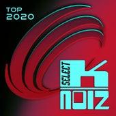 K-Noiz Select Top 2020 by Various Artists