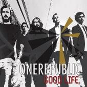 Good Life (International Version) von OneRepublic