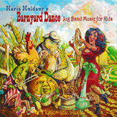 Barnyard Dance: Jug Band Music For Kids von Maria Muldaur