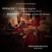 Keyboard Transcriptions. Vivaldi & Handel de Fernando De Luca
