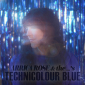 Technicolour Blue by Arrica Rose and the ...'s
