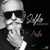 Mila de Zeljko Samardzic