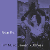 Film Music: Jarman > Stillness by Brian Eno