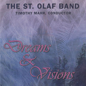 Dreams & Visions (Live) by St. Olaf Band