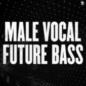 Male Vocal Future Bass by Various Artists