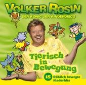 Tierisch in Bewegung von Volker Rosin