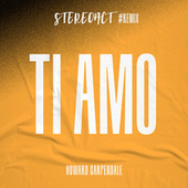 Ti Amo (Stereoact #Remix) by Howard Carpendale