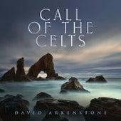 Call Of The Celts von David Arkenstone