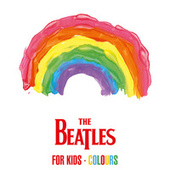 The Beatles For Kids - Colours de The Beatles