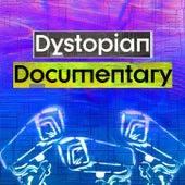 Dystopian Documentary de Inspired
