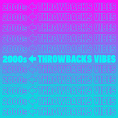 2000s Throwbacks Vibes de Various Artists