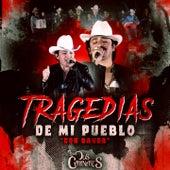 Tragedias de Mi Pueblo (Con Banda) de Los Dos Carnales