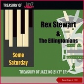 Some Saturday - Treasury Of Jazz No. 21 (Recordings of 1941) by Rex Stewart