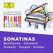 Piano Lessons - Piano Sonatinas by Beethoven, Clementi, Diabelli, Dussek, Kuhlau by Christoph Eschenbach