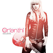 Believe (International Version - Repackage) de Orianthi