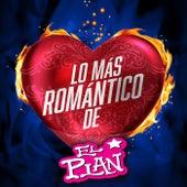 Lo Más Romántico De by El Plan