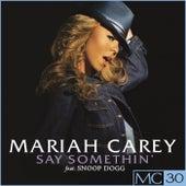 Say Somethin' - EP by Mariah Carey
