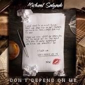 Don't Depend on Me (Country) de Michael Salgado