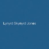 Lynyrd Skynyrd Jones by Eric Church