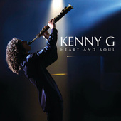 Heart And Soul (Bonus Track Version) by Kenny G