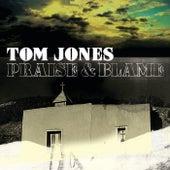 Praise & Blame von Tom Jones