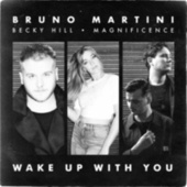 Wake Up With You by Bruno Martini