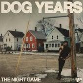 Dog Years de The Night Game