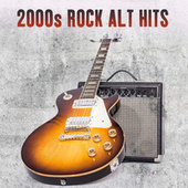 2000s Rock Alt Hits by Various Artists
