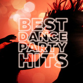 Best Dance Party Hits de Various Artists