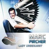 Lady Unbekannt von Marc Pircher