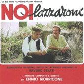 Noi lazzaroni (Original Motion Picture Soundtrack) von Ennio Morricone