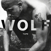 WOLF TAPE de KillASon