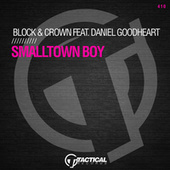 Smalltown Boy by Block and Crown